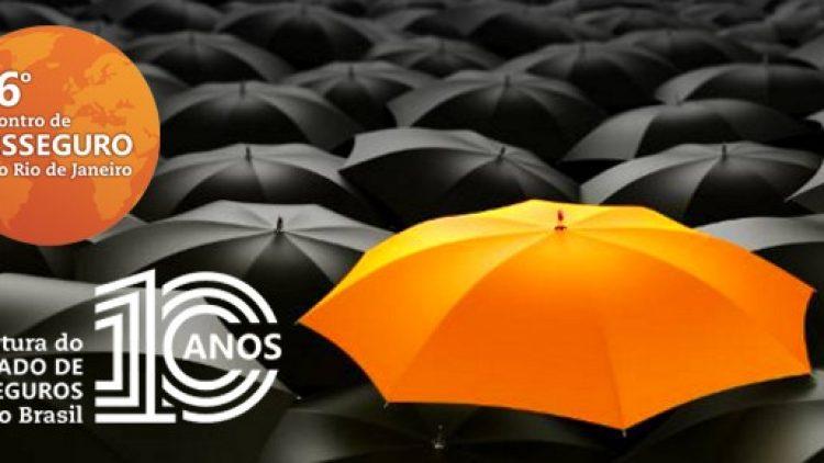 6º Encontro de Resseguros celebra os 10 anos da abertura do mercado brasileiro