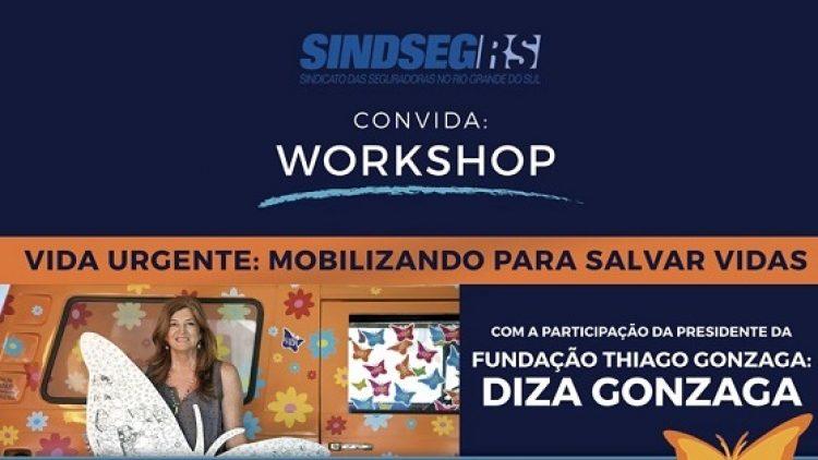 Workshop dia 18 de outubro – Vida Urgente: Mobilizando para salvar vidas