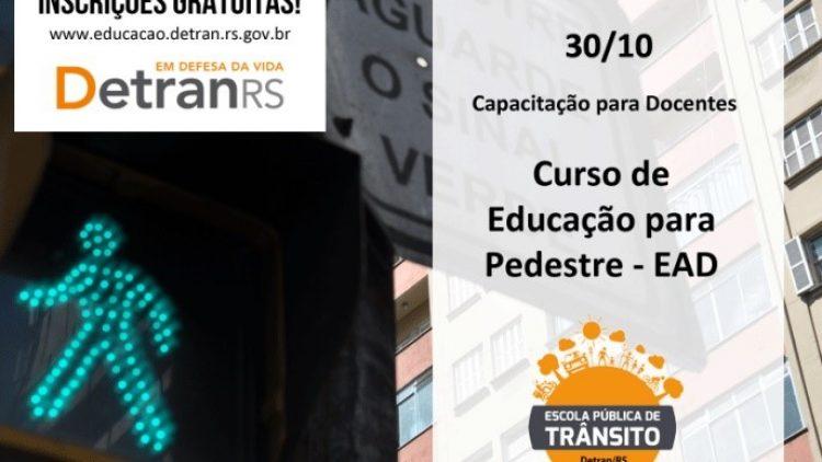 Detran/RS oferece curso sobre educação de pedestres para professores do Ensino Fundamental