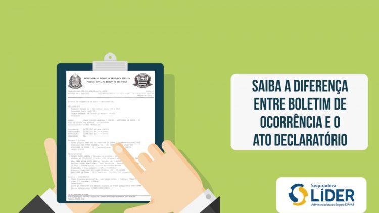 #DPVATExplica: saiba a diferença entre o Boletim de Ocorrência e o Ato Declaratório