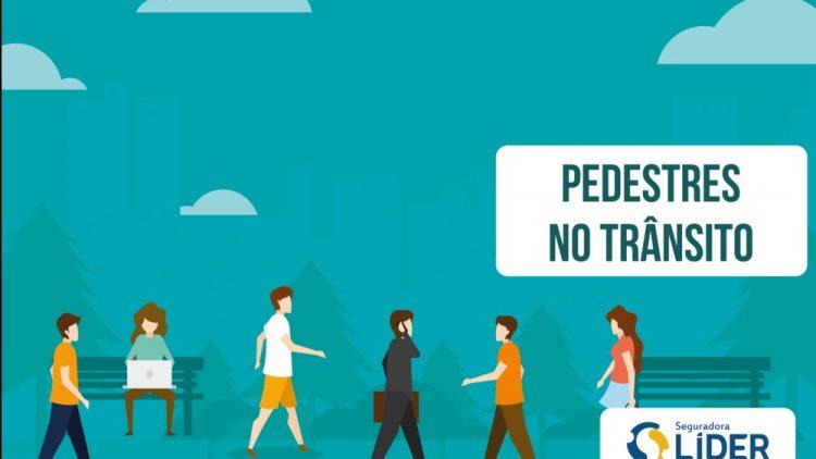 Pedestre, você também faz parte do trânsito!