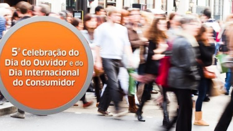 5ª Celebração do Dia do Ouvidor e do Dia Internacional do Consumidor